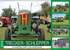 TRECKER-SCHLEPPER. Unverzichtbare Helfer in der Landwirtschaft (Wandkalender 2019 DIN A2 quer) von Klünder,  Günther