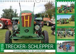 TRECKER-SCHLEPPER. Unverzichtbare Helfer in der Landwirtschaft (Wandkalender 2019 DIN A4 quer) von Klünder,  Günther