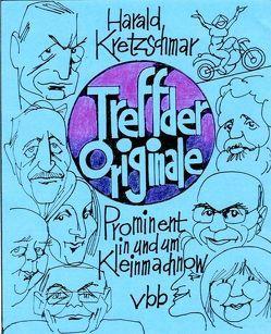 Treff der Originale von Kretzschmar,  Harald