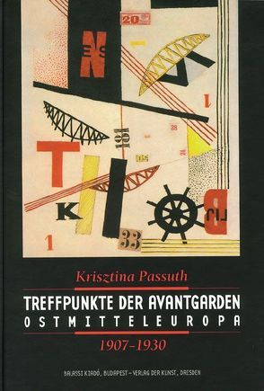 Treffpunkt der Avantgarden von Passuth,  Kristin