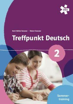 Treffpunkt Deutsch Sommertraining 2 von Häfele-Senoner,  Dorit, Senoner,  Robert