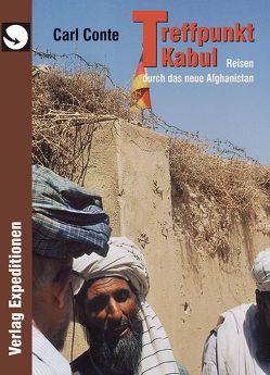 Treffpunkt Kabul von Conte,  Carl
