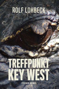 Treffpunkt Key West von Lohbeck,  Rolf
