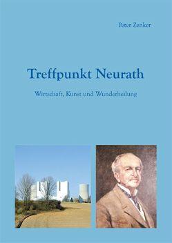 Treffpunkt Neurath von Zenker,  Peter