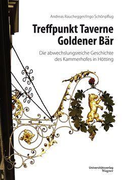 Treffpunkt Taverne Goldener Bär von Rauchegger,  Andreas, Schönpflug,  Ingo