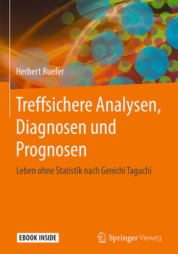 Treffsichere Analysen, Diagnosen und Prognosen von Ruefer,  Herbert