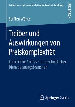 Treiber und Auswirkungen von Preiskomplexität von Würtz,  Steffen