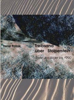 Treibsand über Stolperstein von Pollak,  Irene