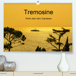 Tremosine – Perle über dem Gardasee (Premium, hochwertiger DIN A2 Wandkalender 2021, Kunstdruck in Hochglanz) von Männel - studio-fifty-five,  Ulrich