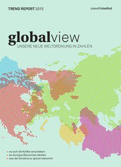 Trend Report 2015 von Gatterer,  Harry, Lanzinger,  Christof, Zukunftsinstitut GmbH