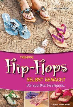 Trendige Flip-Flops selbst gemacht von Höfler,  Martha