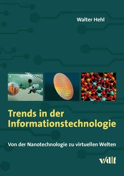 Trends in der Informationstechnologie von Hehl,  Walter