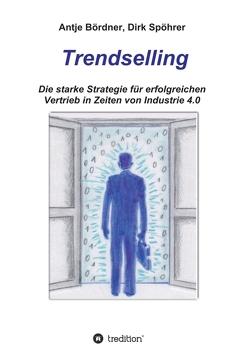 Trendselling von Bördner,  Antje, Schmidt,  Jutta, Spöhrer,  Dirk