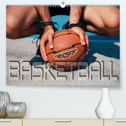 Trendsport Basketball (Premium, hochwertiger DIN A2 Wandkalender 2021, Kunstdruck in Hochglanz) von Bleicher,  Renate