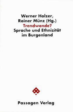 Trendwende? von Holzer,  Werner, Münz,  Rainer