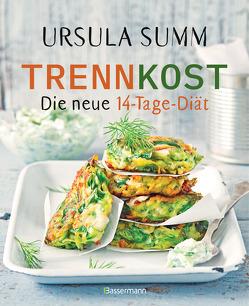 Trennkost – Die neue 14-Tage-Diät von Summ,  Ursula