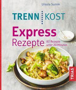 Trennkost Express-Rezepte von Summ,  Ursula