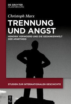 Trennung und Angst von Marx,  Christoph