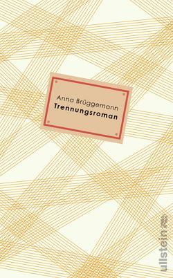 Trennungsroman von Brüggemann,  Anna