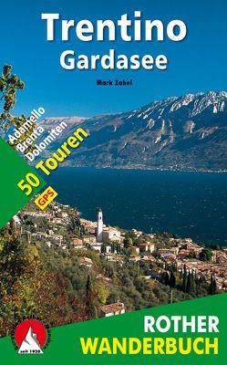 Trentino – Gardasee von Zahel,  Mark