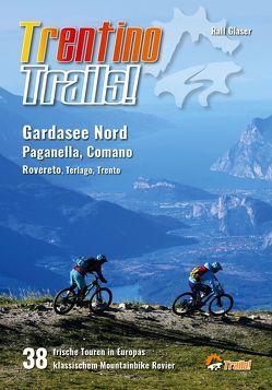 Trentino Trails! von Glaser,  Ralf