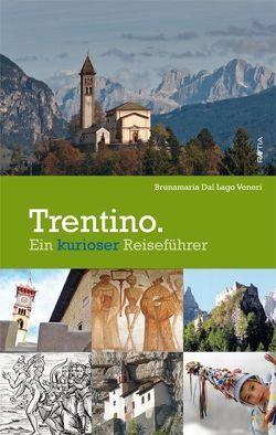 Trentino von Dal Lago Veneri,  Brunamaria