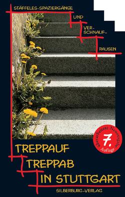 Treppauf, treppab in Stuttgart von Gleis,  Uli