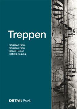 Treppen von Peter,  Christian, Peter,  Christine, Reisch,  Daniel, Temme,  Katinka