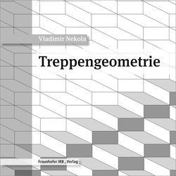 Treppengeometrie. von Nekola,  Vladimir