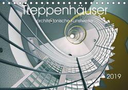 Treppenhäuser architektonische Kunstwerke (Tischkalender 2019 DIN A5 quer) von Will,  Thomas