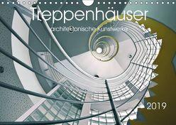 Treppenhäuser architektonische Kunstwerke (Wandkalender 2019 DIN A4 quer) von Will,  Thomas