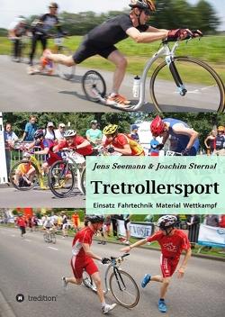 Tretrollersport von Seemann,  Jens, Sternal,  Joachim