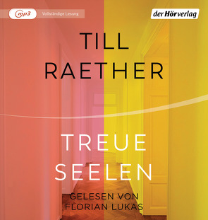 Treue Seelen von Lukas,  Florian, Raether,  Till