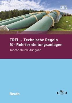 TRFL – Technische Regeln für Rohrfernleitungsanlagen