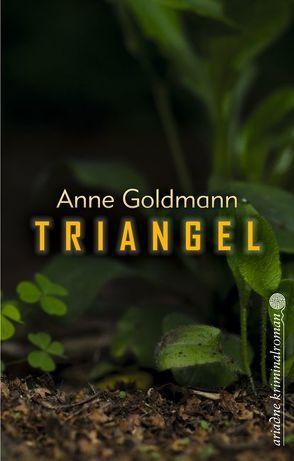Triangel von Goldmann,  Anne