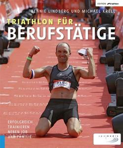 Triathlon für Berufstätige von Krell,  Michael, Lindberg,  Bennie