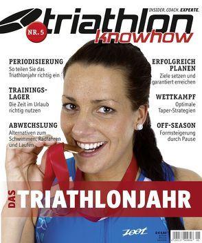 triathlon knowhow: Das Triathlonjahr von Wechsel,  Frank