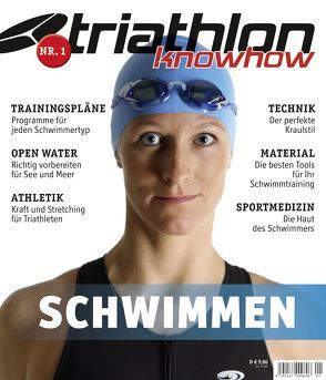 triathlon knowhow: Schwimmen von Wechsel,  Frank