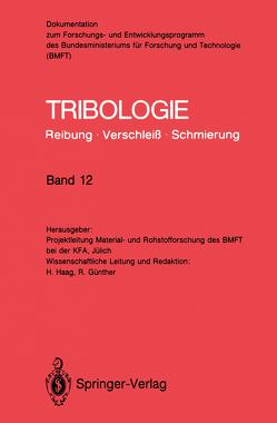 Tribologie: Reibung · Verschleiß · Schmierung von Günther,  Reinhard, Haag,  Hermann