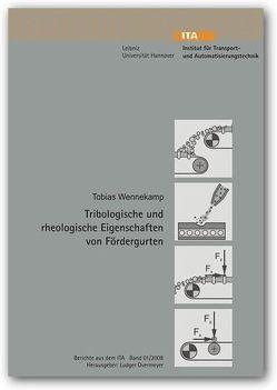 Tribologische und rheologische Eigenschaften von Fördergurten von Wennekamp,  Tobias