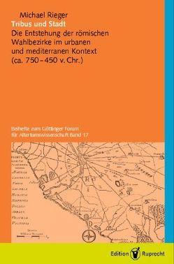 Tribus und Stadt von Döpp,  Siegmar, Radicke,  Jan, Rieger,  Michael