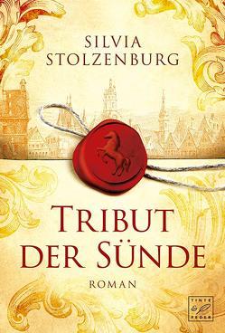 Tribut der Sünde von Stolzenburg,  Silvia