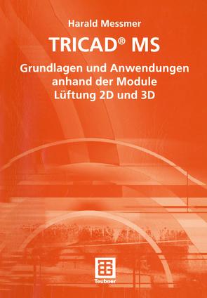 TRICAD® MS von Messmer,  Harald
