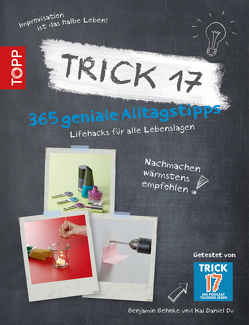 Trick 17 von Behnke,  Benjamin, Du,  Kai Daniel