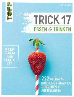 Trick 17 – Essen und Trinken von Ignatzi,  Chris