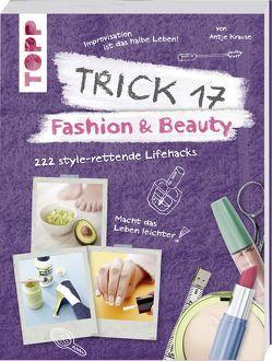Trick 17 – Fashion & Beauty von Krause,  Antje