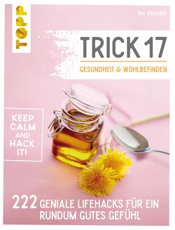Trick 17 – Gesundheit & Wohlbefinden von Volkmer,  Ina