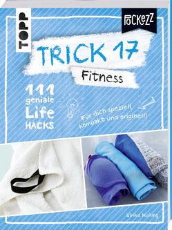 Trick 17 Pockezz – Fitness von Kulling,  Ulrike