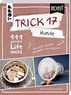 Trick 17 Pockezz – Hunde von Senftleben,  Anke-Maria