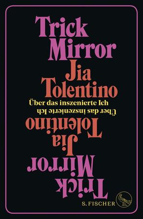 Trick Mirror von Ruppel,  Margarita, Tolentino,  Jia